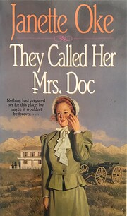 They Called Her Mrs. Doc (Women of the West)…