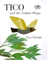 Tico and the Golden Wings av Leo Lionni