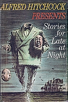 Stories for Late at Night by Alfred…