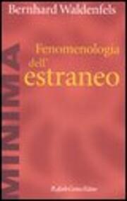 Fenomenologia dell'estraneo de Bernhard…