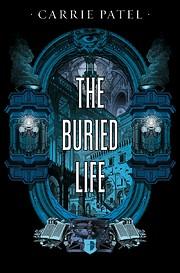 The Buried Life (Recoletta, #1) – tekijä:…