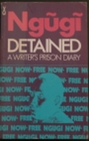 Detained: A Writer's Prison Diary (African…