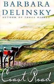 Coast Road: A Novel por Barbara Delinsky