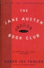 The Jane Austen Book Club by Karen Joy…