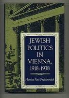 Jewish Politics in Vienna, 1918-1938 (Modern…