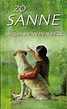 Zo Sanne by M. van den Berg