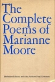 Complete Poems of Marianne Moore af Marianne…