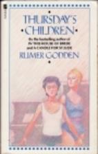 Thursday's Children by Rumer Godden