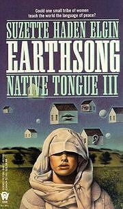 Earthsong (Native Tongue) av Suzette Haden…