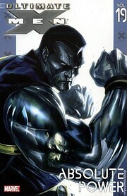 Ultimate X-Men, Vol. 19: Absolute Power av…