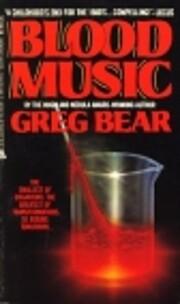 Blood Music av Greg Bear
