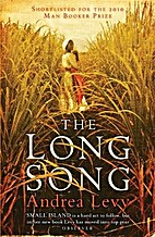 The Long Song: A Novel by Andrea Levy