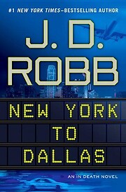 New York to Dallas af J. D. Robb