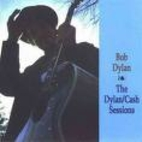 The Dylan / Cash Sessions [sound recording]…