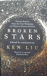 Broken stars – tekijä: Ken Liu