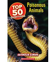 Poisonous Animals (Top 50 Questions) por…