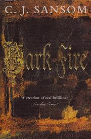 Dark fire av C. J. Sansom