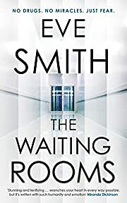 The Waiting Rooms de Eve Smith