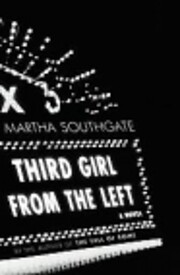 Third Girl from the Left de Martha Southgate