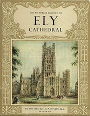 The pictorial history of Ely Cathedral de C.…
