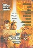 eXistenZ by David Cronenberg