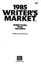 1985 Writer's Market: Where to Sell…