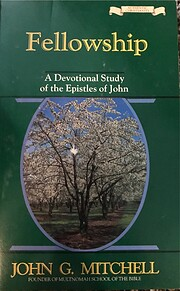 Fellowship: A Devotional Study of the…