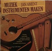 Muziekinstrumenten maken de Jan Ament