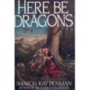 Here Be Dragons de Sharon Kay Penman