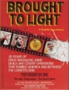 Brought to Light: A Graphic Docudrama by…