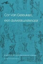 Cor van Geleuken, een duivelskunstenaar –…