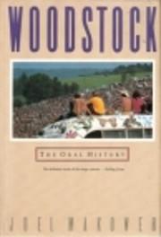 Woodstock: The Oral History por Joel Makower
