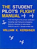 The student pilot's flight manual:…