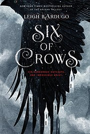 Six of Crows (Six of Crows, 1) av Leigh…