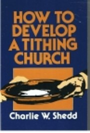 How to Develop a Tithing Church af Charlie…