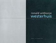 Ronald Anthonie Westerhuis – tekijä:…