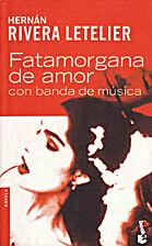Fatamorgana de Amor Con Banda de Musica…