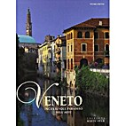 Veneto: An Enchanting Paradise of Art…