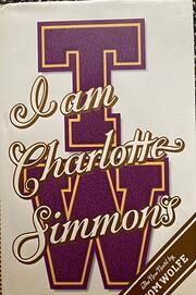 I Am Charlotte Simmons – tekijä: Tom…