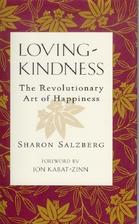 Loving-kindness: The Revolutionary Art of…