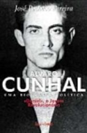 Alvaro Cunhal: Uma biografia política…