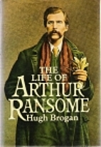 The life of Arthur Ransome by Hugh Brogan
