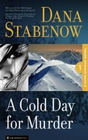 A Cold Day for Murder: A Kate Shugak Mystery…