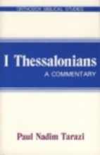 1 Thessalonians: A Commentary (Orthodox…