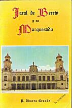 Jaral de Berrio y su Marquesado by P. Ibarra…