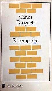 El compadre de Carlos Droguett