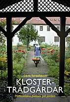 Klosterträdgårdar : himmelska…