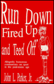 Run Down Fired Up and Teed Off: Allegedly…