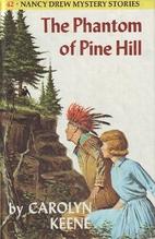 The Phantom of Pine Hill by Carolyn Keene