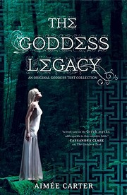 The Goddess Legacy af Aimee Carter